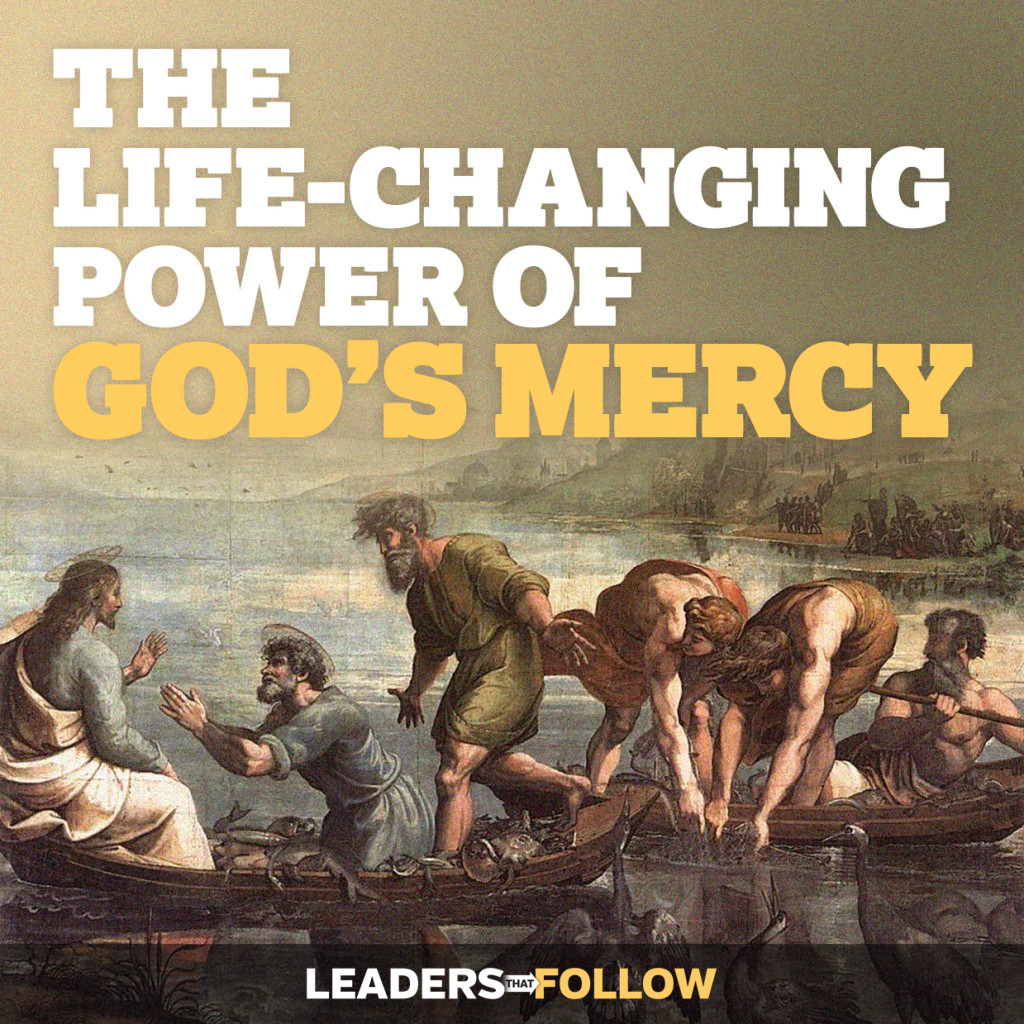The Life-Changing Power of God's Mercy