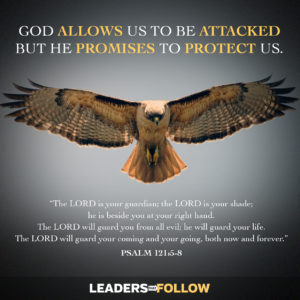 does god protect us Does god promise to protect us all the time sometimes god allows things to  happen that we don't understand i would like to also remind you.