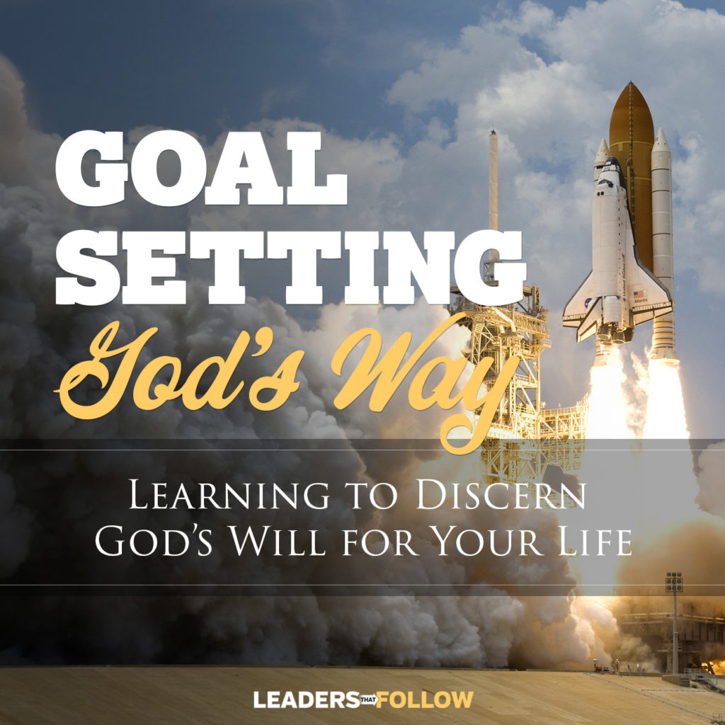 Goal Setting God's Way