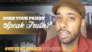 Does your priest speak the truth?